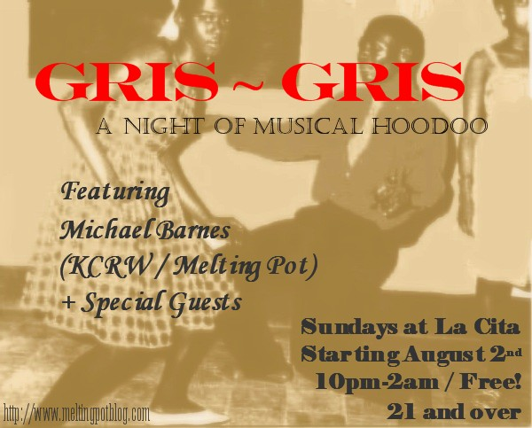 Get Your Mojo Working At Gris~Gris!!!