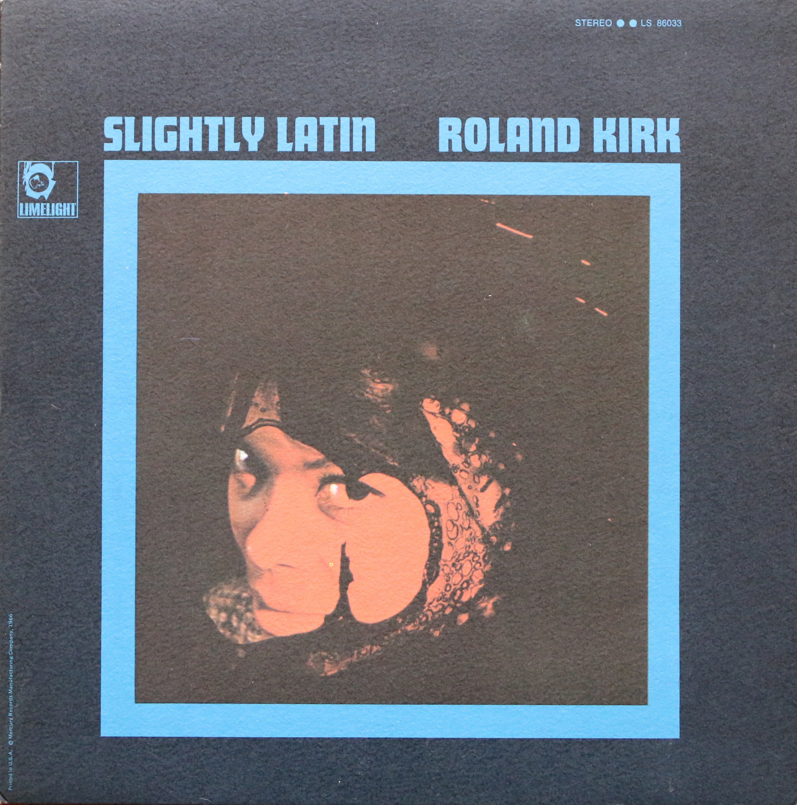 Dig Deep: Rahsaan Roland Kirk - Slightly Latin - Limelight (1965)