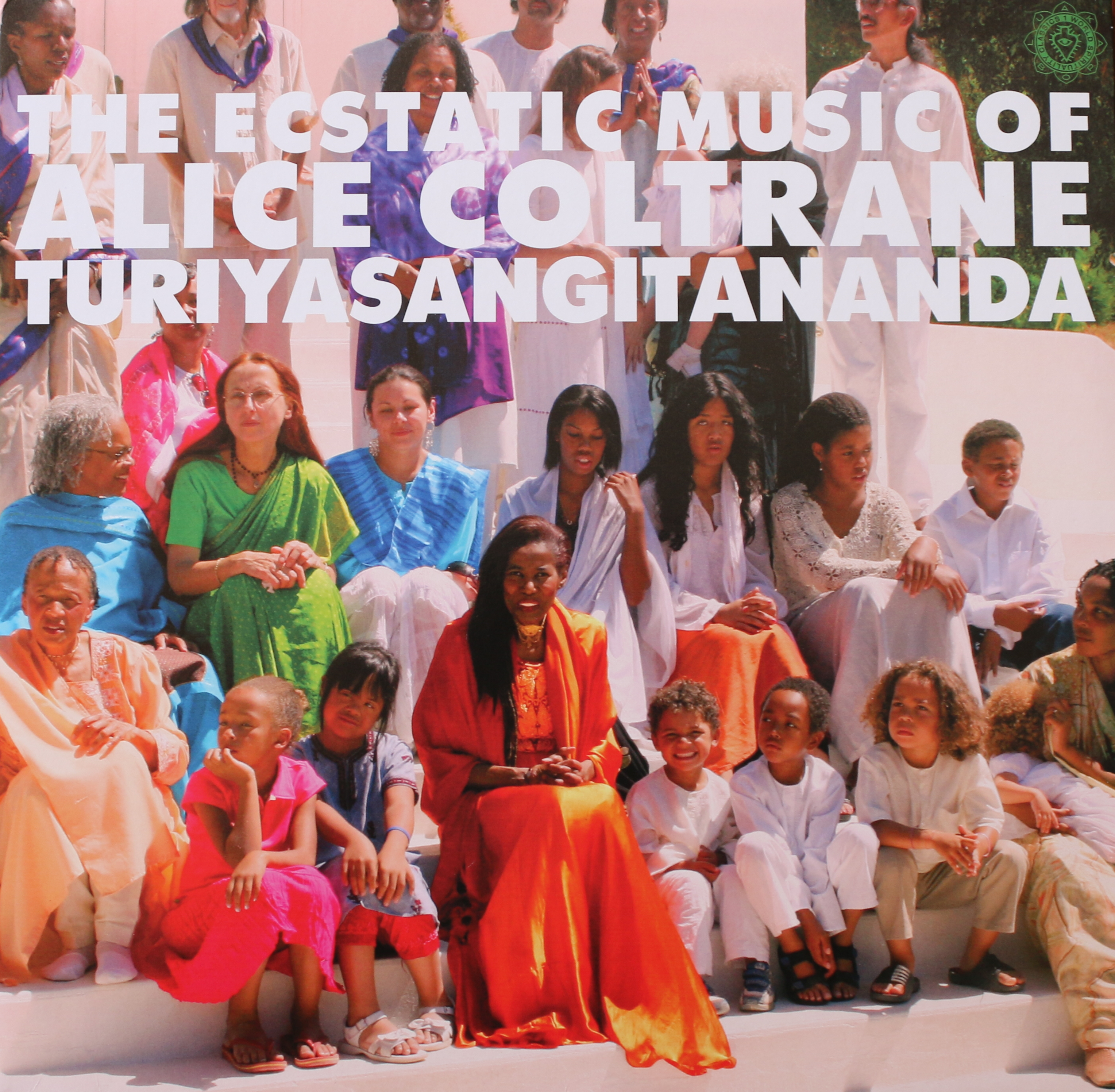 The Ecstatic Music Of Alice Coltrane TuriyaSangitananda & the Sai Anantam Ashram